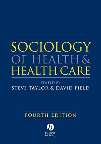 Sociology of Health and Health Care by Steve Taylor