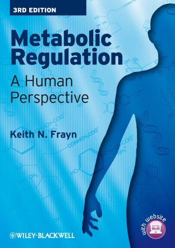Metabolic Regulation: A Human Perspective by Keith N. Frayn