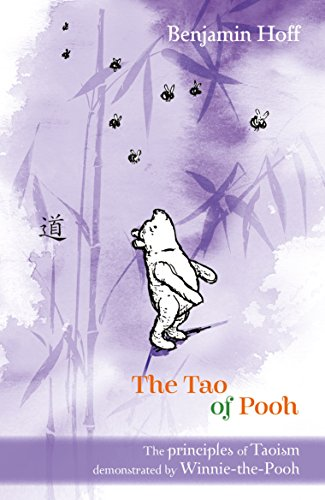 Winnie-the-Pooh: The Tao of Pooh by A. A. Milne