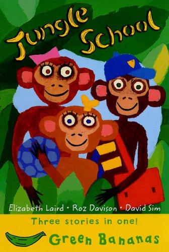 Jungle School by Elizabeth Laird