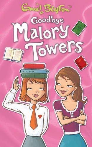 Goodbye Malory Towers by Pamela Cox
