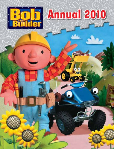 Bob the Builder Annual: 2010 by