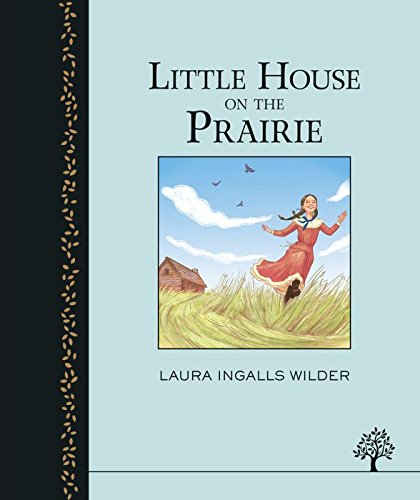 The Little House on the Prairie (Egmont Heritage)