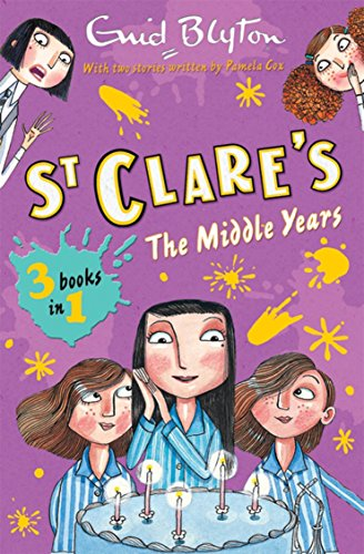 The St. Clare's Collection: The Middle Years : 3 Books in 1: Volume II by Enid Blyton
