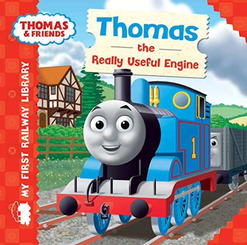 My First Railway Library: Thomas the Really Useful Engine by Rev. Wilbert Vere Awdry