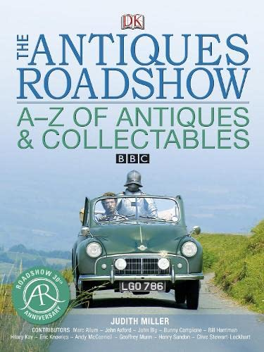 """The """"Antiques Roadshow"""" A-Z of Antiques and Collectables by Judith Miller"""
