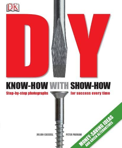 DIY: Know-how with Show-how by Julian Cassell