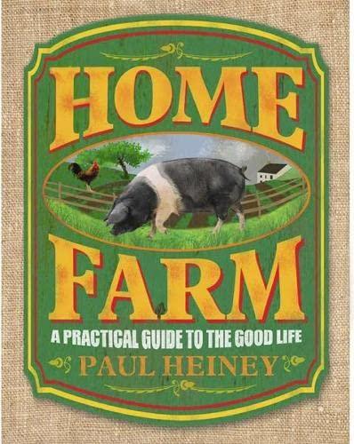 Home Farm by Paul Heiney