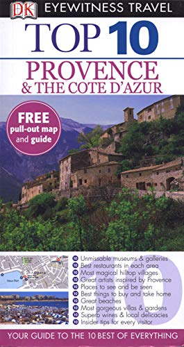 DK Eyewitness Top 10 Travel Guide: Provence & the Cote d'Azur by Robin Gauldie