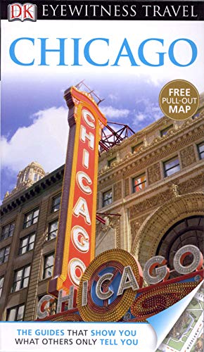 DK Eyewitness Travel Guide: Chicago by
