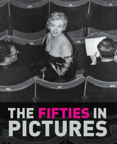 The Fifties in Pictures by