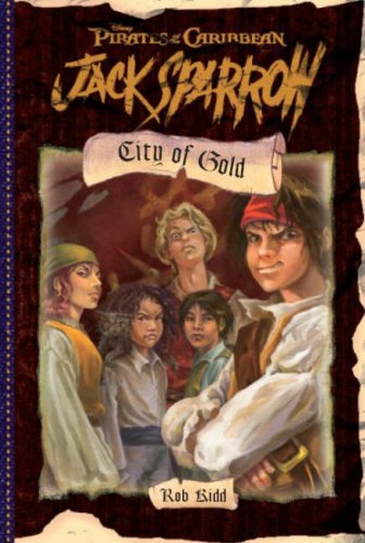 Jack Sparrow City of Gold: Bk. 7 by