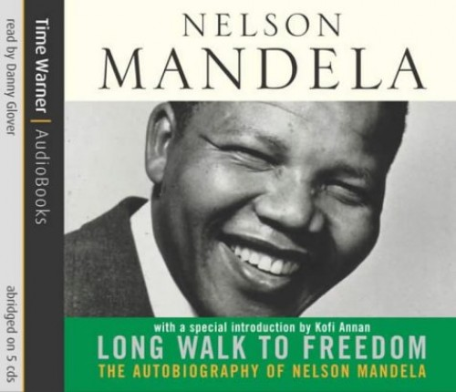 A Long Walk to Freedom by Nelson Mandela