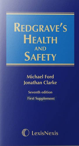 Redgrave's Health and Safety: First Supplement to the Seventh Edition by Michael Ford