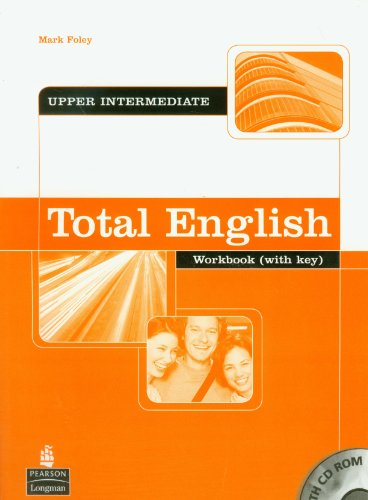 Total English Upper Intermediate Workbook with Key and CD-Rom Pack by Araminta Crace