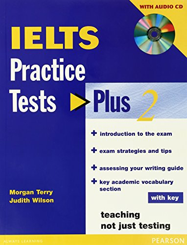 IELTS Practice Tests Plus 2 with Key and CD Pack by Judith Wilson