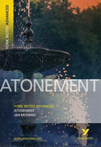 Atonement: York Notes Advanced by Ian McEwan