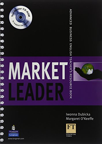 Market Leader Advanced Teachers Book and Test Master CD-Rom Pack by Margaret O'Keeffe