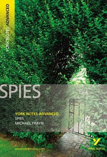 Spies: York Notes Advanced by Michael Frayn