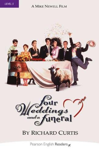 Four Weddings and a Funeral: Level 5 by Richard Curtis