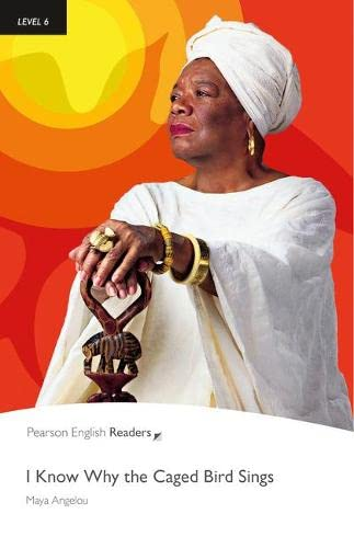 """I Know Why the Caged Bird Sings"": Level 6 (Penguin Readers (Graded Readers))"