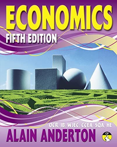 A Level Economics Student Book by Alain Anderton