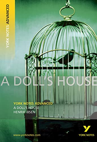 A Doll's House: York Notes Advanced by Henrik Ibsen