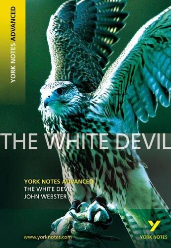 """""""The White Devil"""" by John Webster"""