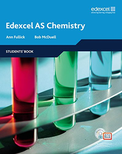 Edexcel A Level Science: AS Chemistry: Students' Book with ActiveBook by Ann Fullick