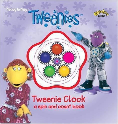 Tweenies: Tweenie Clock - Spinner Book by