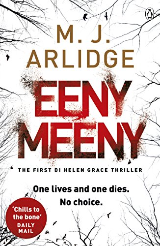 Eeny Meeny by M. J. Arlidge