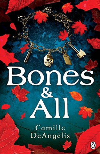 Bones and All by Camille DeAngelis