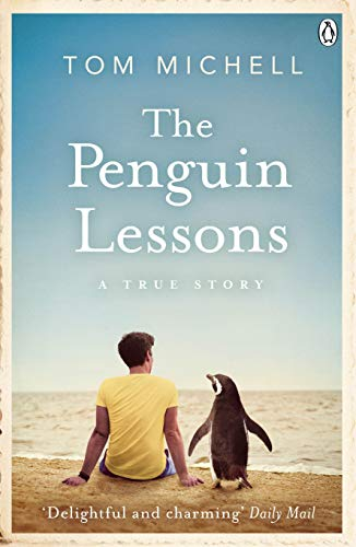 The Penguin Lessons by Tom Michell