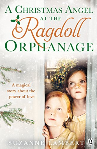 A Christmas Angel at the Ragdoll Orphanage by Suzanne Lambert