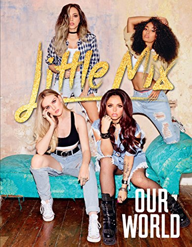 Our World by Little Mix