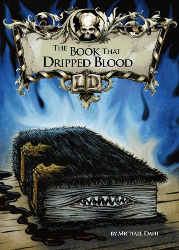 The Book That Dripped Blood by Michael S. Dahl