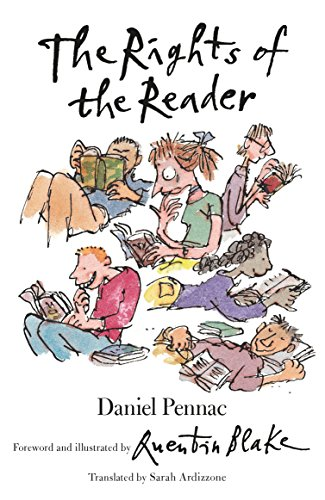 The Rights of the Reader by Daniel Pennac