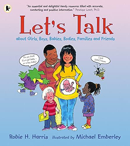 Let's Talk: About Girls, Boys, Babies, Bodies, Families & Friends by Robie H. Harris