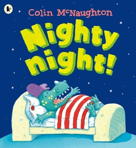 Nighty Night! by Colin McNaughton