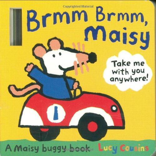 Brmm Brmm, Maisy by Lucy Cousins