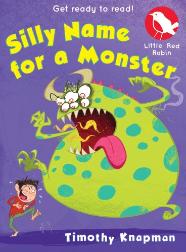 Silly Name for a Monster by Timothy Knapman