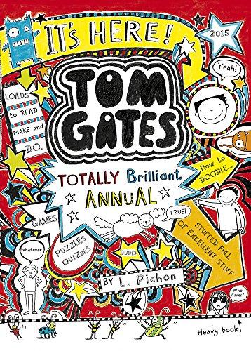The Brilliant World of Tom Gates Annual by Liz Pichon