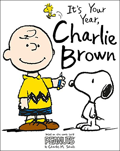 Peanuts: it's Your Year, Charlie Brown!: A Year in the Life of Charlie Brown by