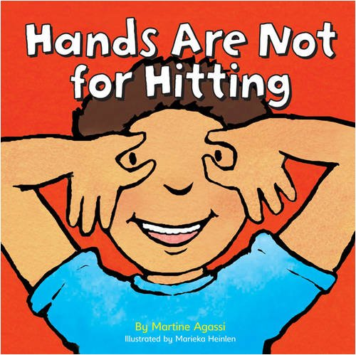 Hands are Not for Hitting by