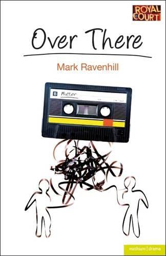 Over There by Mark Ravenhill