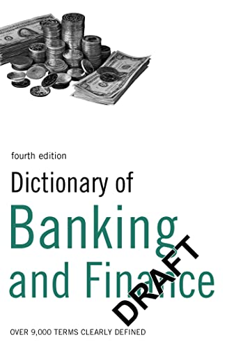 Dictionary of Banking and Finance: Over 9,000 Terms Clearly Defined by Paul Roseby