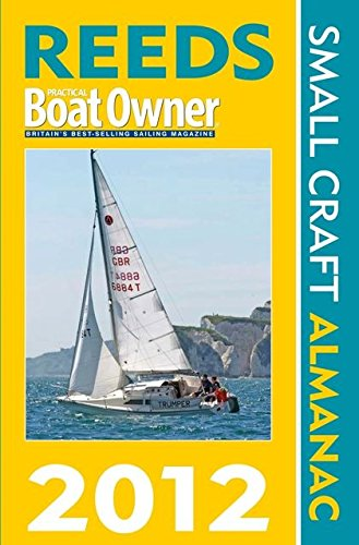 Reeds PBO Small Craft Almanac: 2012 by Andy Du Port