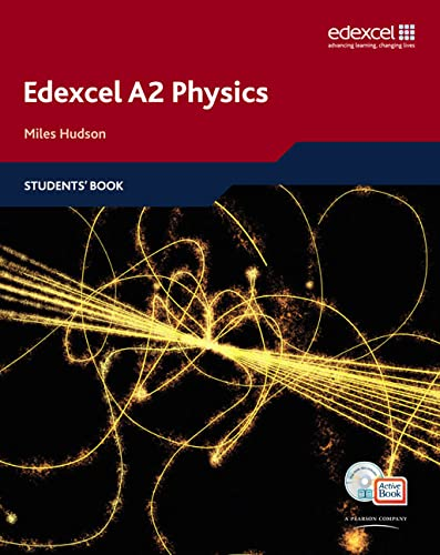 Edexcel A Level Science: A2 Physics: 2008: Students' Book with ActiveBook CD by Miles Hudson