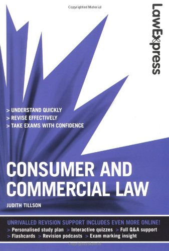 Law Express: Consumer and Commercial Law (Revision Guide) by Judith Tillson