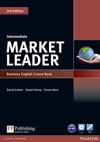 Market Leader Intermediate Coursebook by David Cotton